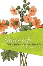 Flourish: Discover the Daily Joy of Abundant, Vibrant Living